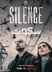دانلود فیلم سکوت ۲۰۱۹ با دوبله فارسی The Silence 2019 BluRay