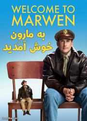 دانلود دوبله فارسی فیلم به مارون خوش آمدید Welcome to Marwen 2018