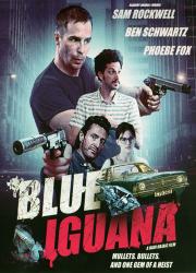 دانلود دوبله فارسی فیلم ایگوانای آبی Blue Iguana 2018 BluRay