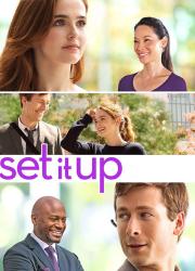 دانلود دوبله فارسی فیلم تنظیمش کن Set It Up 2018 BluRay