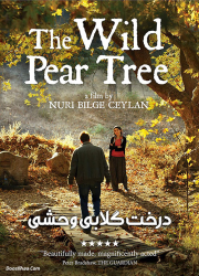 دانلود دوبله فارسی فیلم درخت گلابی وحشی The Wild Pear Tree 2018