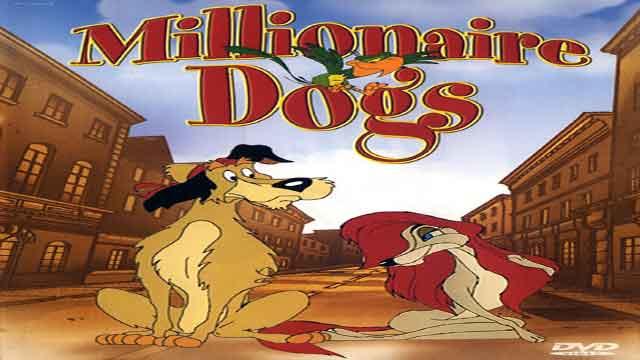 انیمیشن سگ های میلیونر با دوبله فارسی Millionaire Dogs 1999