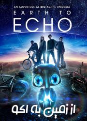 دانلود دوبله فارسی فیلم از اکو به زمین Earth to Echo 2014 BluRay