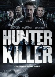دانلود فیلم قاتل شکارچی با دوبله فارسی Hunter Killer 2018 BluRay