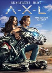 دانلود دوبله فارسی فیلم ای-ایکس-ال A-X-L 2018 BluRay