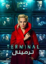 دانلود فیلم ترمینال با دوبله فارسی Terminal 2018