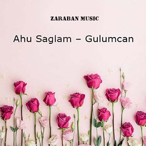 Ahu Saglam - Gulumcan