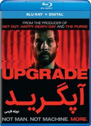 دانلود دوبله فارسی فیلم آپگرید (ارتقا) Upgrade 2018