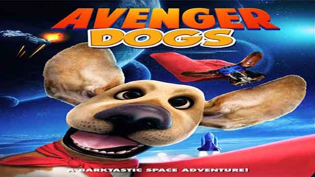 انیمیشن سگ های انتقام جو با دوبله فارسی Avenger Dogs 2019