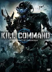 دانلود فیلم کشتار رباتها با دوبله فارسی Kill Command 2016