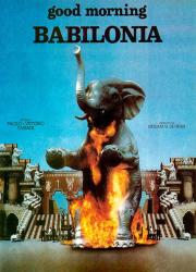 دانلود دوبله فارسی فیلم Good morning Babilonia 1987