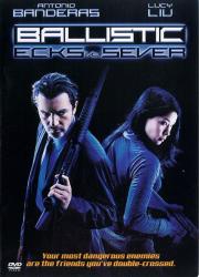 دانلود دوبله فارسی فیلم Ballistic: Ecks vs. Sever 2002
