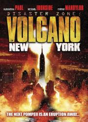 دانلود دوبله فارسی فیلم در محاصره آتش Disaster Zone: Volcano in New York 2006