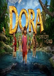 دانلود دوبله فارسی فیلم دورا و شهر گمشده طلا Dora and the Lost City of Gold 2019