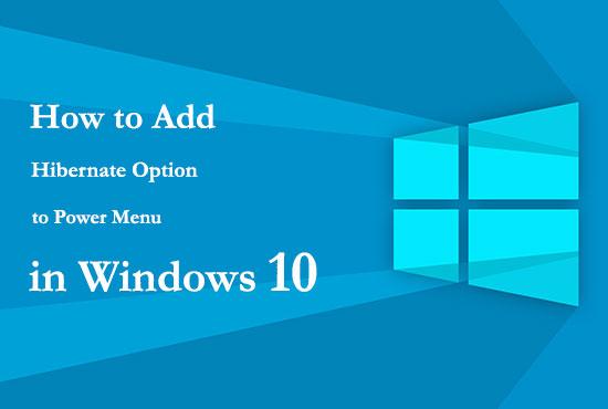 اضافه کردن قابلیت Hibernate به منوی استارت ویندوز 10