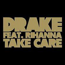 دانلود آهنگ Drake & Rihanna به نام Take Care