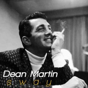 دانلود آهنگ Dean Martin  به نام  Sway