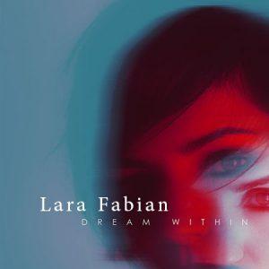 دانلود آهنگ Lara Fabian به نام The dream within