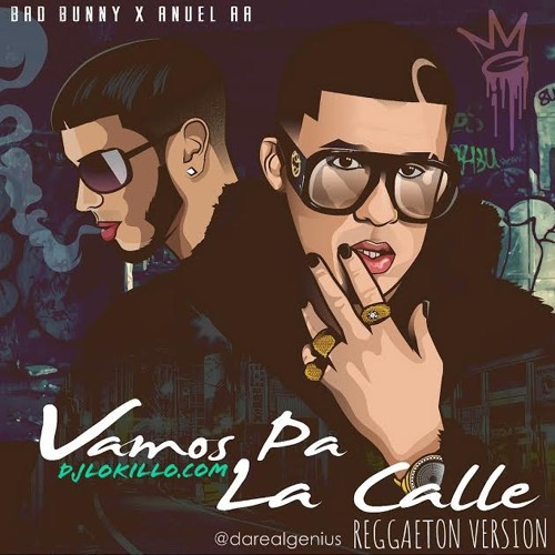 دانلود آهنگ Bad Bunny به نام Vamos Pa' La Calle
