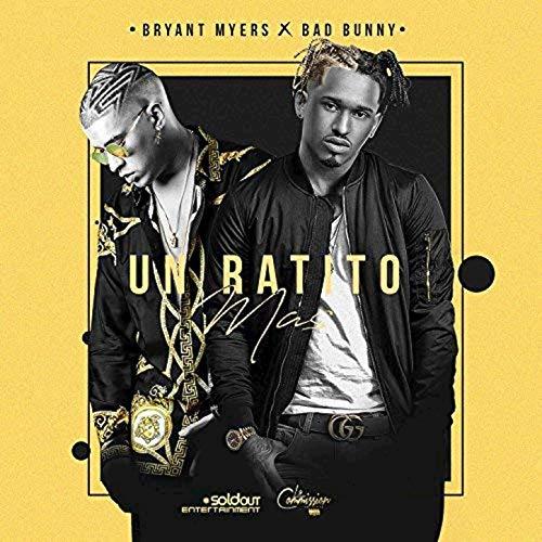 دانلود آهنگ  Bryant Myers Feat Bad Bunny به نام Un Ratito Mas
