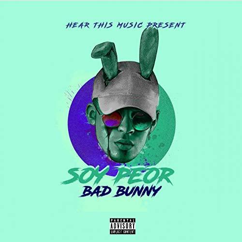 دانلود آهنگ  Bad Bunny  به نام  Soy Peor