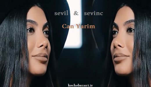 موزیک ویدئو بسیار زیبای Sevi & Sevinc بنام Can Yarim