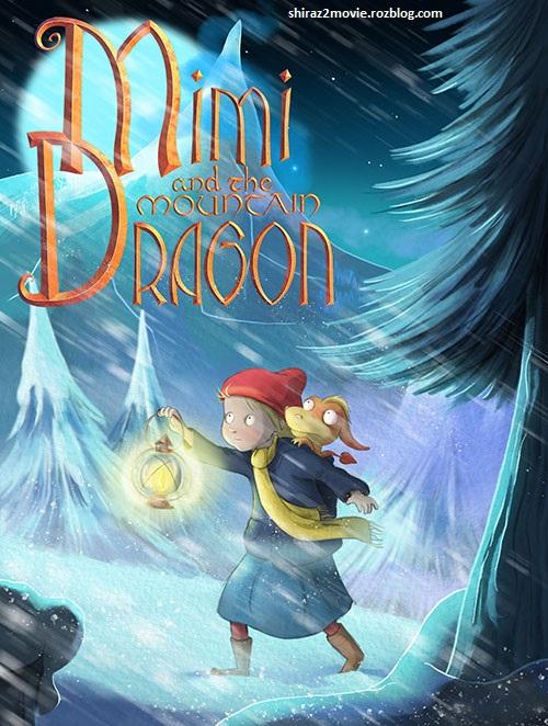 دانلود کارتون میمی و اژدهای کوهستان ۲۰۱۹ با دوبله فارسی
