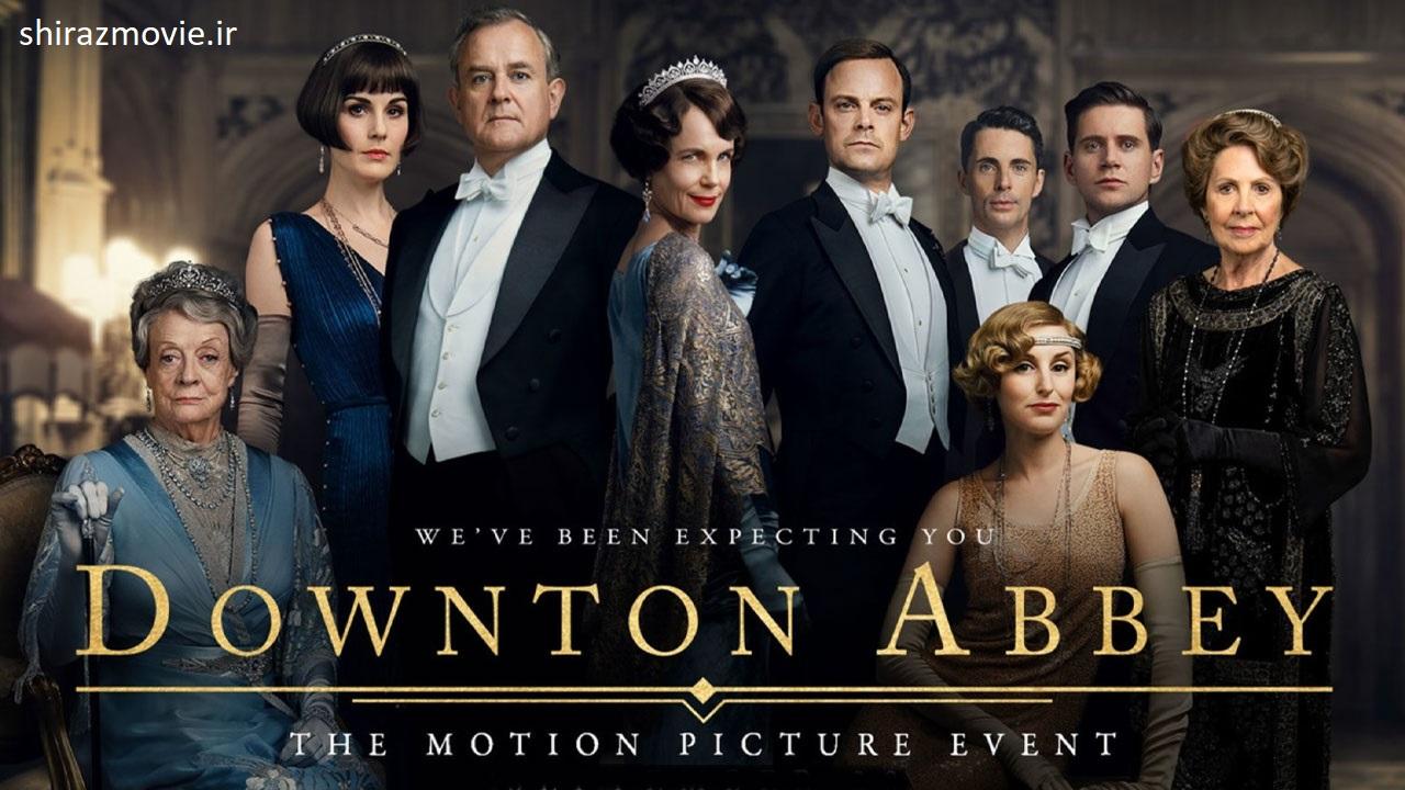 دانلود فیلم Downton Abbey 2019 دوبله فارسی