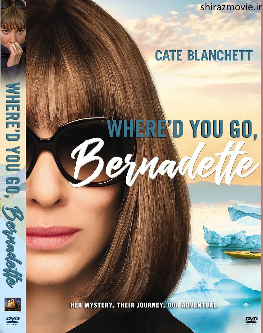 دانلود فیلم Whered You Go Bernadette 2019 با زیرنویس فارسی