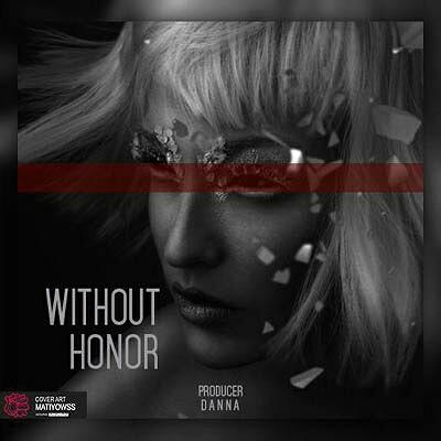 دانلود بیت Without Honor از Danna