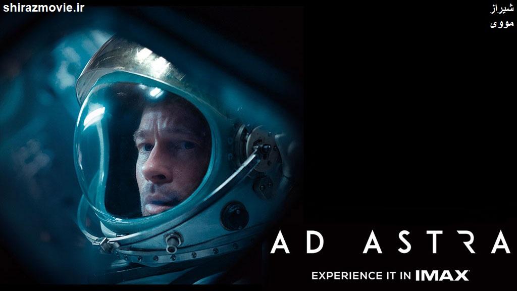 دانلود فیلم Ad Astra 2019 به سوی ستارگان با دوبله فارسی