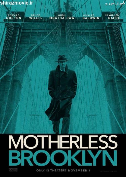 دانلود فیلم Motherless Brooklyn 2019 بروکلین بی مادر با زیرنویس فارسی