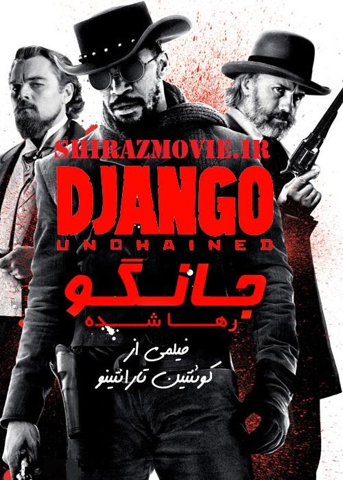دانلود فیلم Django Unchained 2012 جانگوی رها شده با دوبله فارسی