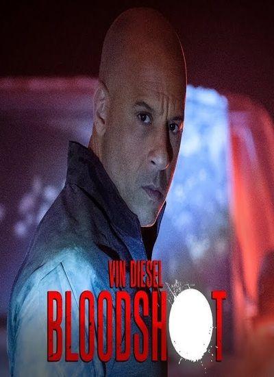 دانلود فیلم Bloodshot 2020 با لینک مستقیم