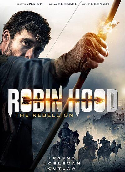 دانلود فیلم رابین هود: طغیانگر Robin Hood: The Rebellion 2018 دوبله فارسی