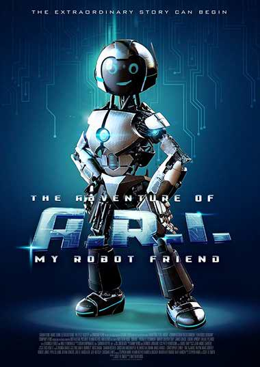دانلود فیلم The Adventure of A.R.I My Robot Friend 2020