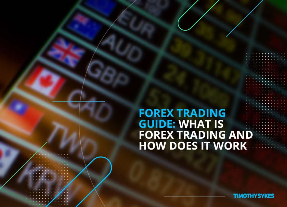 ?How Does Forex Trading Work