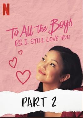 دانلود فیلم To All the Boys PS I still Love you 2020