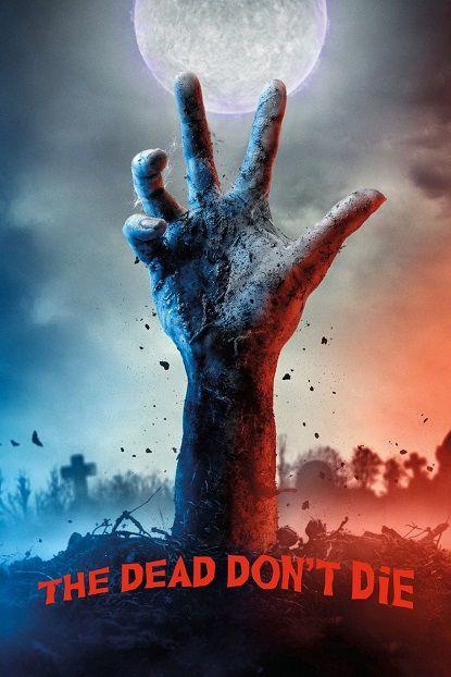 دانلود فیلم The Dead Don't Die 2019 - مرده ها نمیمیرند