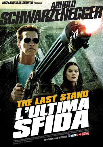دانلود فیلم The Last Stand 2013 دوبله فارسی - آخرین مقاومت