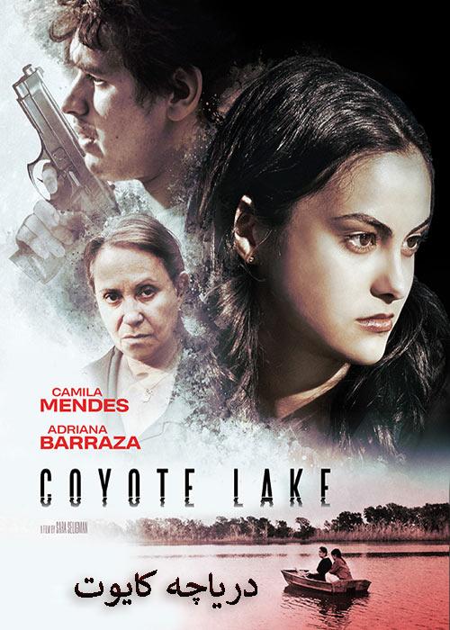 دانلود فیلم دریاچه کایوت دوبله فارسی Coyote Lake 2019