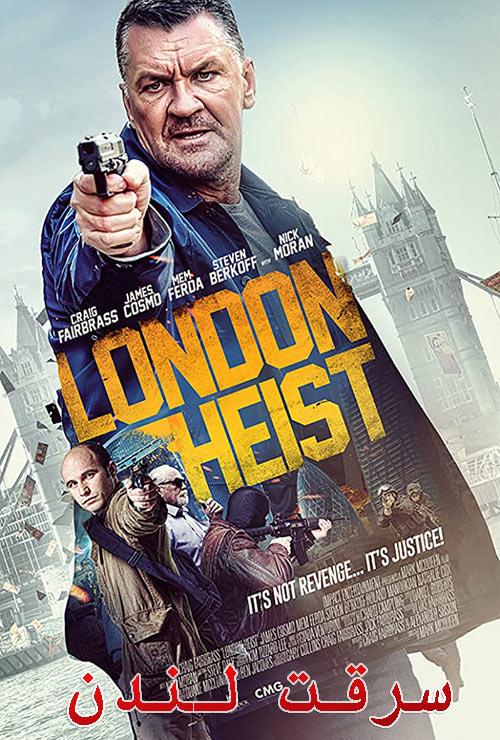 دانلود فیلم سرقت لندن دوبله فارسی London Heist 2017