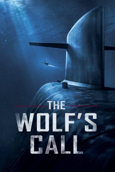 دانلود فیلم ۲۰۱۹ The Wolf's Call با دوبله فارسی