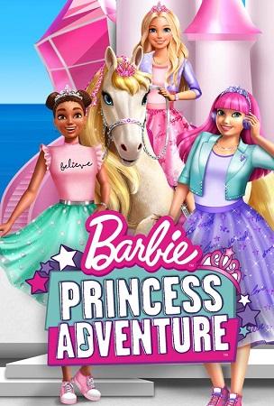 دانلود انیمیشن جدید Barbie Princess Adventure 2020 باربی ماجراجویی پرنسس دوبله فارسی
