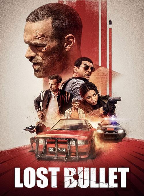 دانلود فیلم اکشن Lost Bullet 2020 گلوله گمشده دوبله فارسی