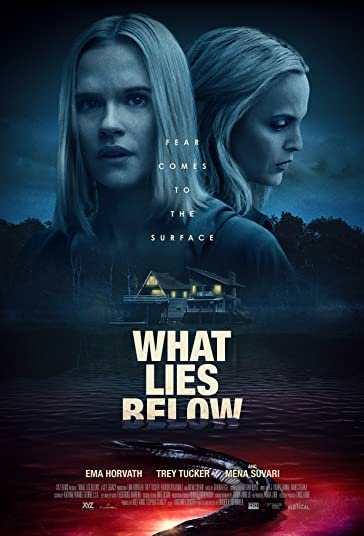 دانلود فیلم ترسناک What Lies Below 2020 نهفته در اعماق