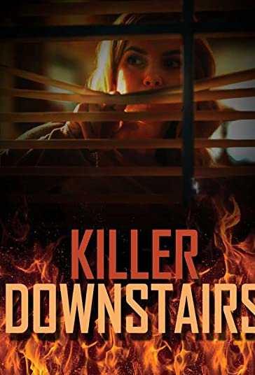 دانلود فیلم هیجان انگیز The Killer Downstairs 2019 قاتل طبقه پایین