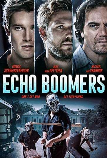 دانلود فیلم اکشن Echo Boomers 2020 متولدین نسل انفجار دوبله فارسی