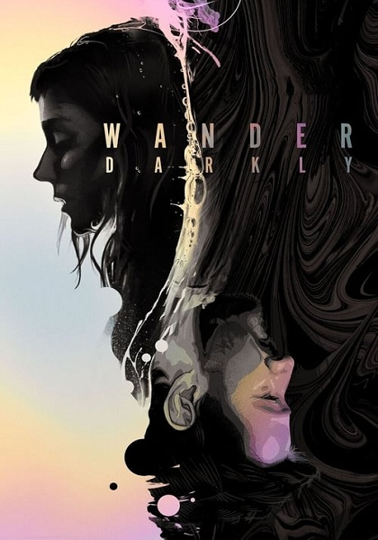 دانلود فیلم Wander Darkly 2020