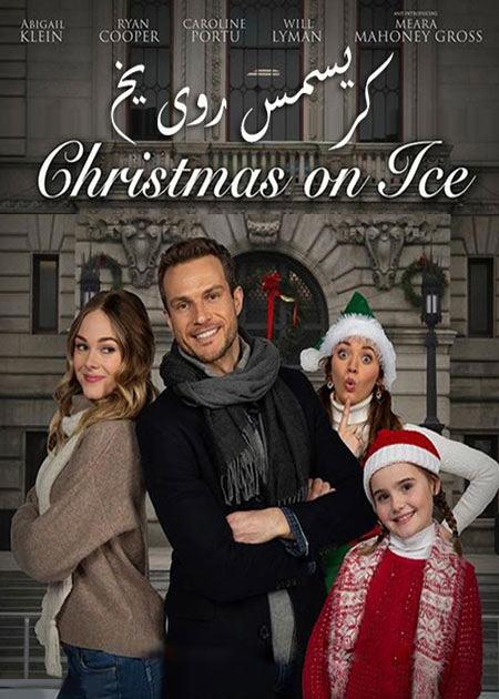 فیلم کریسمس روی یخ دوبله فارسی Christmas on Ice 2020